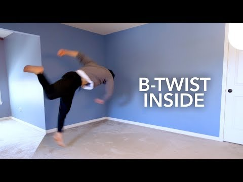 Learn B-Twist Inside your House
