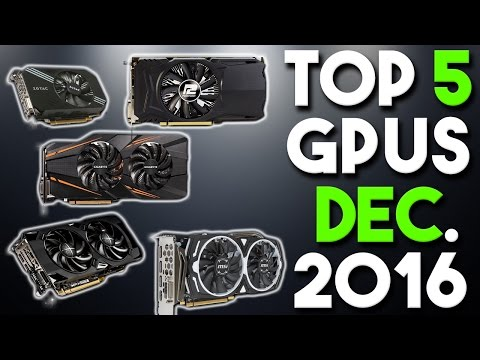 Top 5 Best Graphics Cards for the Money December 2016