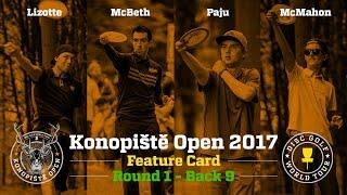 2017 Konopiště Open Feature Card Round 1 Back 9 (Lizotte, McBeth, McMahon, Paju)