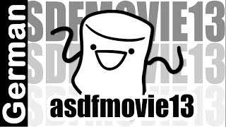 asdfmovie13 - german deutsch - ORIGINAL offiziell © tomska - Davis Schulz
