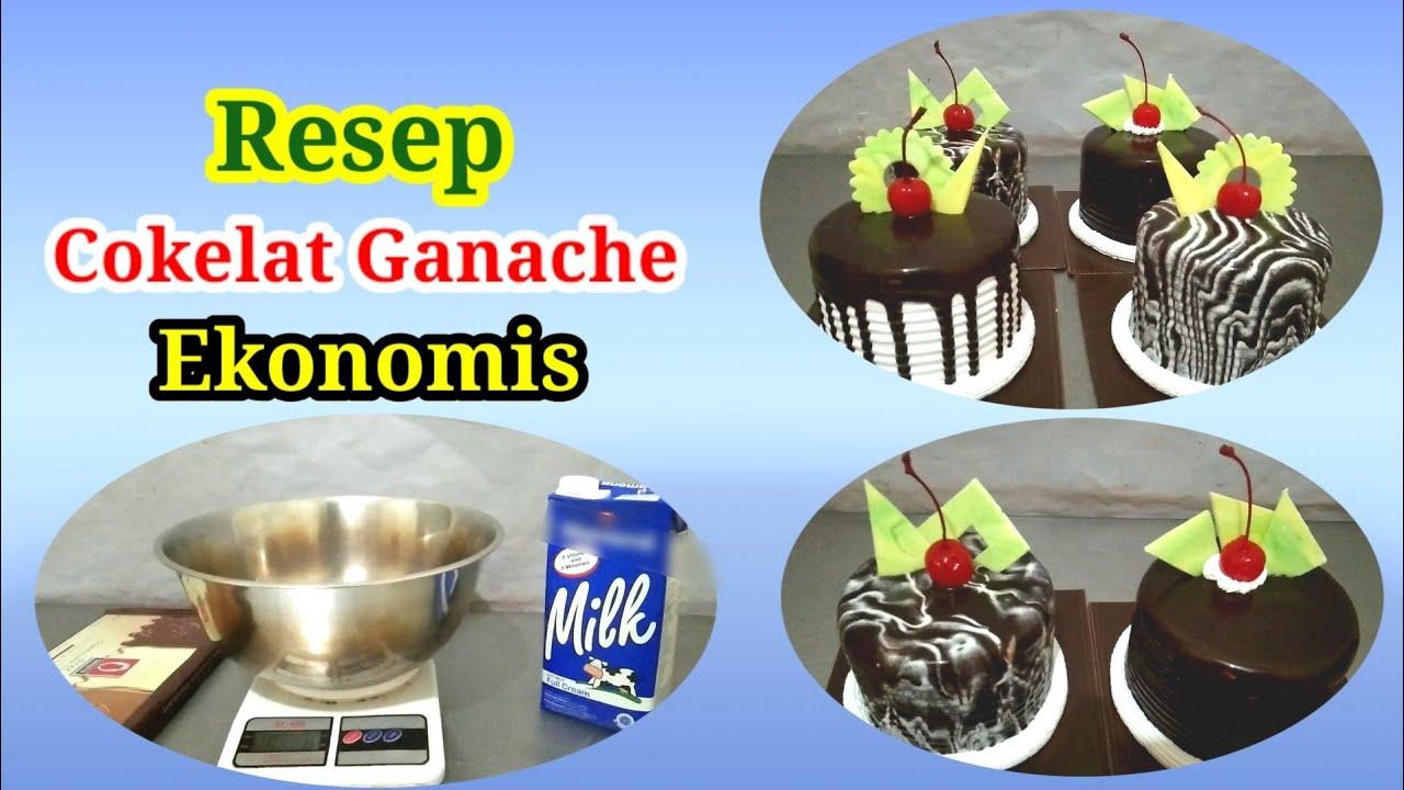 Resep Dan Cara Membuat Cokelat Ganache Ekonomis Youtube
