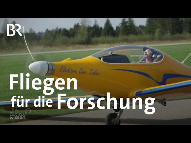 Mit dem Elektro-Solar-Flugzeug Naturschutzgebiete erforschen | Gut zu wissen | BR
