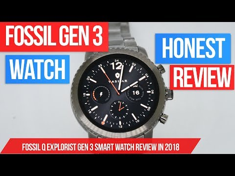 Fossil Q Explorist Gen 3 Smart Watch Review - Fossil Gen 3 Smartwatch review in 2018!