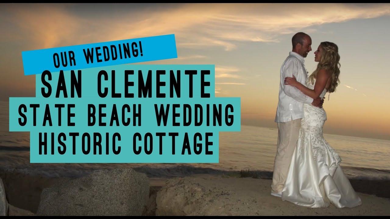 Crystal & Jeff Robertson Wedding - San Clemente State ...