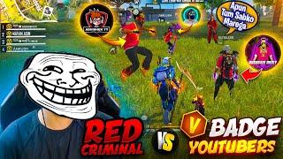 V Badge Youtubers @ANKUSH FF @Assassins ARMY \u0026 @ABHISHEK YT  Vs Red Criminal 😱 Grandmaster Lobby 🔥