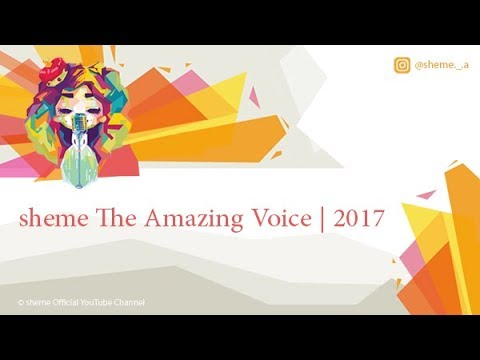 sheme The Amazing Voice | 2017
