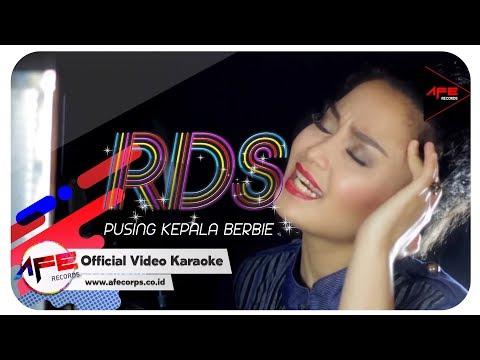 RDS - PUSING KEPALA BERBIE (Karaoke)