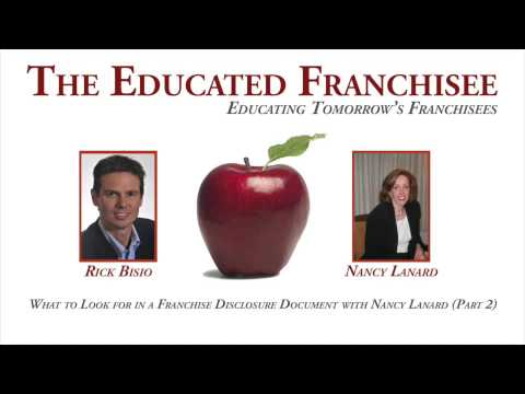 What to Look for in a Franchise Disclosure Document with Nancy Lanard Part 2