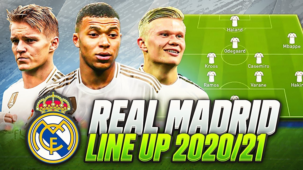 Real Madrid Line Up 2020 2021 Confirmed Transfers Targets Summer 2020 21 W Haland Mbappe More Youtube