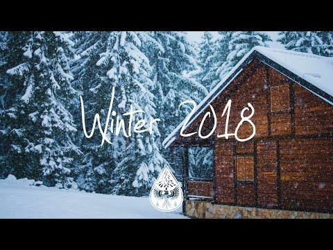 Indie/Indie-Folk Compilation - Winter 2018/2019 ❄️ (1½-Hour Playlist)