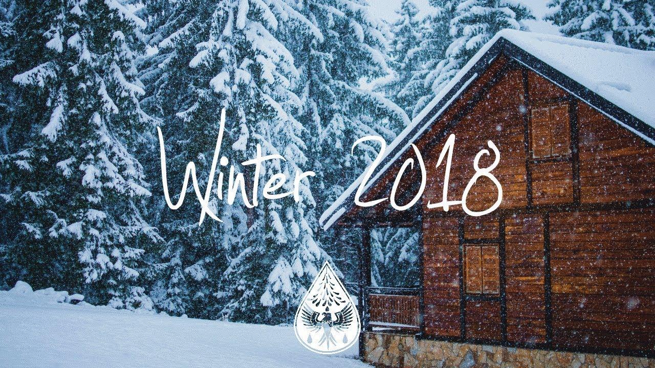 Indie/Indie-Folk Compilation - Winter 2018 ❄️ (1½-Hour Playlist)
