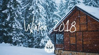 "ndie ndie Folk Compilation   Winter 20182019 Б«""ОёЏ 1бЅ Hour Playlist"
