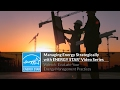 Managing Energy Strategically with ENERGY STAR: Evaluate Your Energy Management Practices
