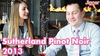 Sutherland Pinot Noir 2013 дегустация вина сомелье и гость