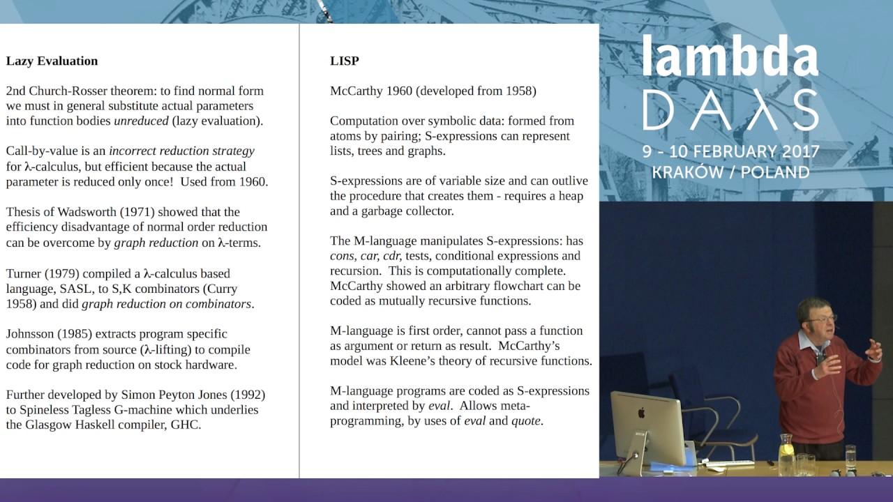 Some History of Functional Programming Languages - David Turner (Lambda  Days 2017)