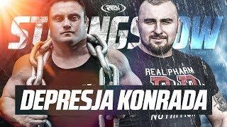 StrongShow - Depresja Konrada ;O