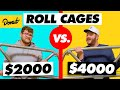 00 Roll Cage vs 00 Roll Cage