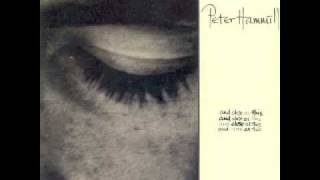 Peter Hammill - Beside The One You Love