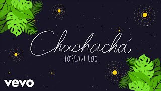 Download lagu Jósean Log Chachachá