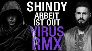 SHINDY ✖️ ARBEIT IST OUT ✖️ Alchemist Virus RMX