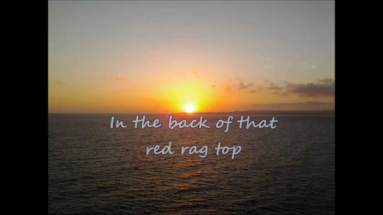 red ragtop lyrics and chords