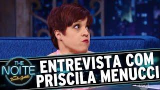 The Noite (15/11/16) - Entrevista com Priscila Menucci