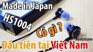 Trên tay chiếc tai nghe Acoustune đầu tiên tại Việt Nam !   Acoustune HS1004 - made in Japan