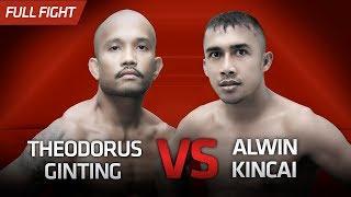 [HD] Theodorus Ginting vs Alwin Kincai || One Pride Pro Never Quit #26