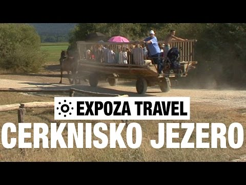 Cerknisko Jezero (Slovenia) Vacation Travel Video Guide