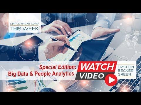 Big Data & People Analytics - Employment Law This Week® - Episode 111 - Week of April 2, 2018