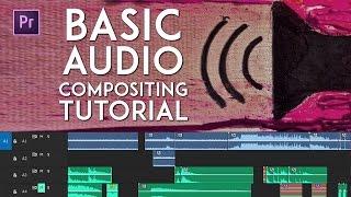 Premiere Pro Tutorial - Basic Audio Compositing [INDONESIA]