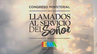 """CONGRESO MINISTERIAL """"LLAMADOS A L SERVICIO DE DIOS """" - Plenaria - Día 1 (19-02-20)"""