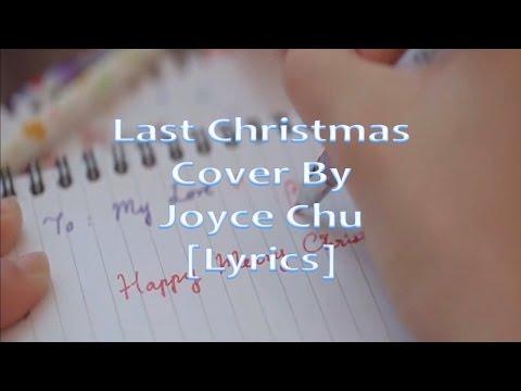 Last Christmas Cover By JoyceChu Lyrics
