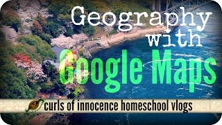 ╰☆╮Geography Lesson With Google Maps! Homeschooling Vlog | Uncaged Learning