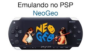 Emulando no PSP - NeoGeo [RECUPERADO]