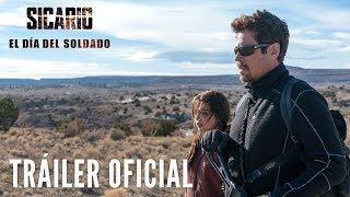 SICARIO: EL DÍA DEL SOLDADO. Tráiler Oficial HD en español. Ya en cines.
