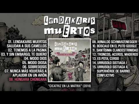 "LENDAKARIS MUERTOS ""Cicatriz En La Matrix"" (Álbum completo)"
