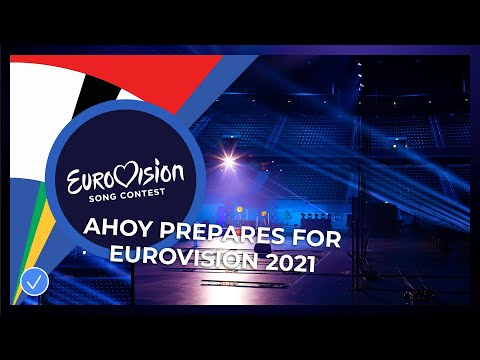 Rotterdam Ahoy: Building towards the best Eurovision 2021 experience