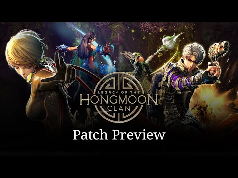 Blade & Soul: Legacy of the Hongmoon Clan Patch Preview