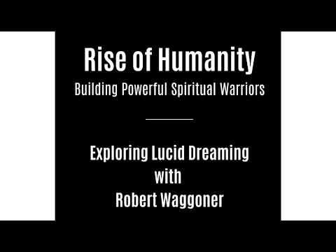 Exploring Lucid Dreaming - Robert Waggoner