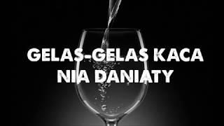 GELAS GELAS KACA - NIA DANIATY