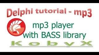 Music Player using BASS library +Media player Delphi tutorial