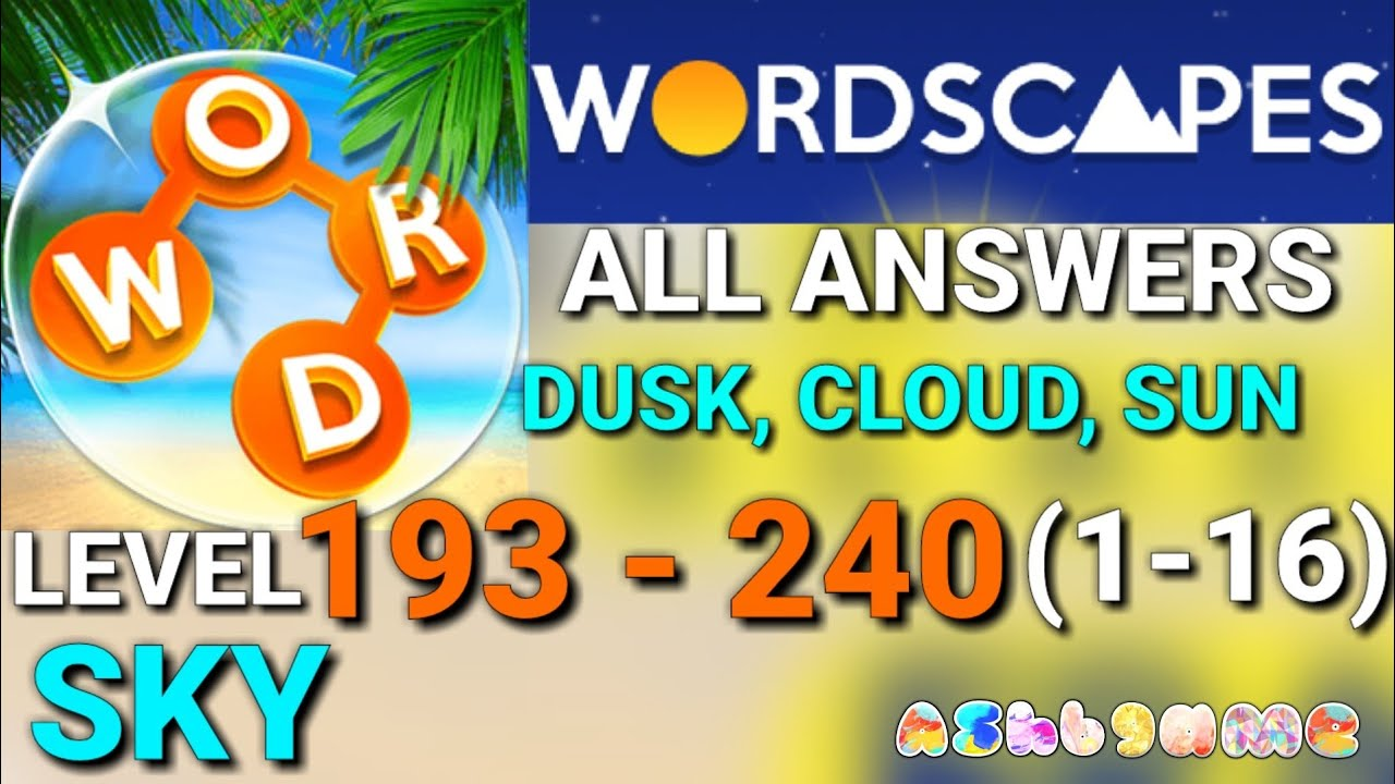 Wordscapes Level 193-240 ALL ANSWERS 48 Levels/Walkthrough ...