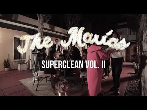 The Marías - Superclean Vol. II (Full EP Listening Party)