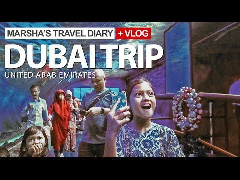 DUBAI TRIP 2018 | Marsha's Travel Diary and vlog