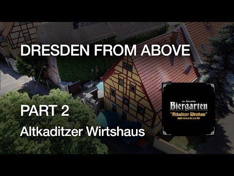 Dresden from Above - Part 2 - Altkaditzer Wirtshaus - DJI Phantom 3