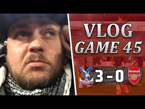 Crystal Palace 3 v 0 Arsenal   F*CKING DISGUSTING   Matchday Vlog   Game 45