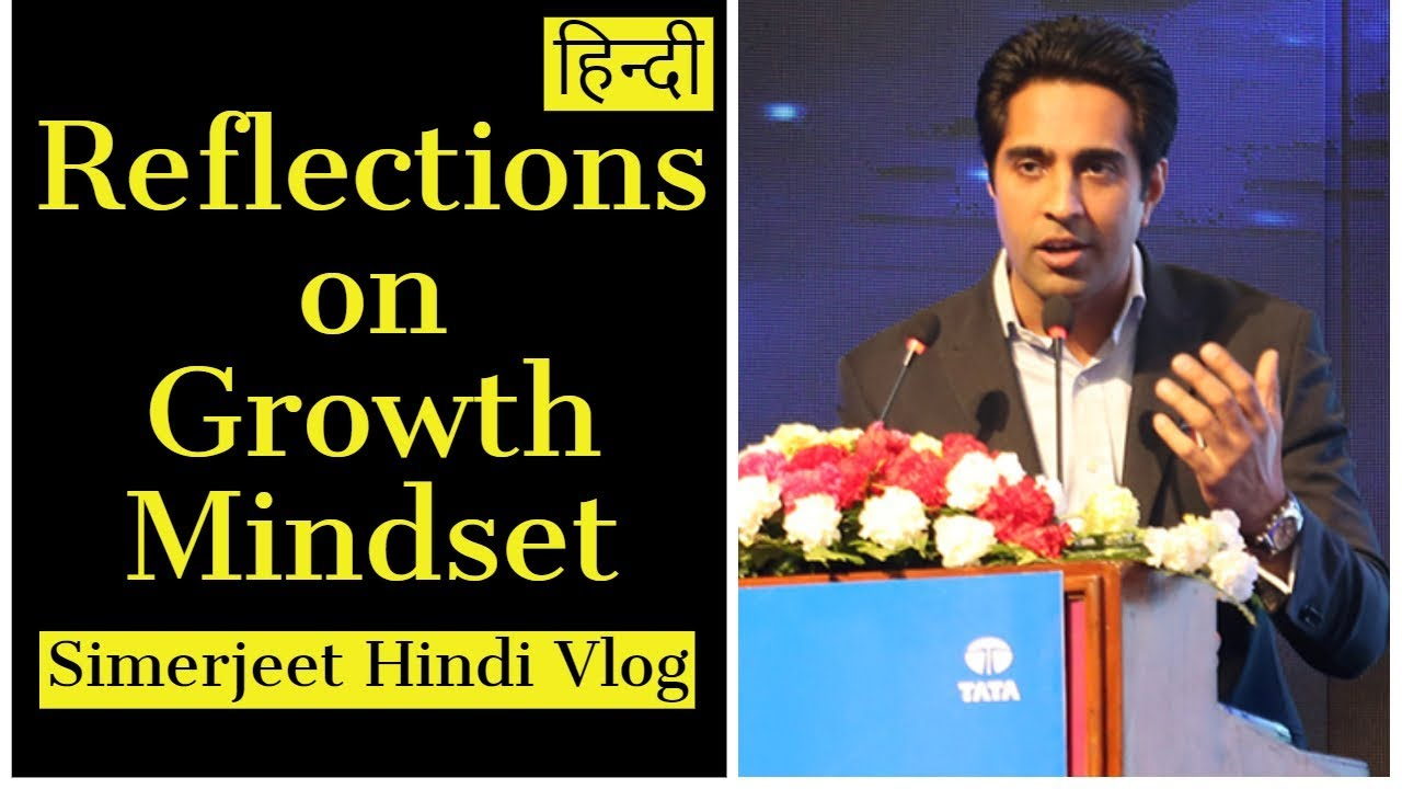 Hindi Vlog On Reflections on Growth Mindset by Carol Dweck | Self Motivational Video in Hindi