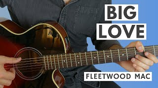 Big Love (Live) by Fleetwood Mac Acoustic Guitar Lesson