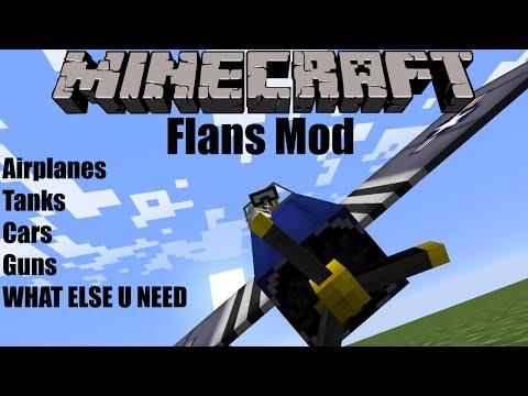 Minecraft Mod Showcase/Review Flans Mod [1.7.10] -Tanks,Airplanes,Cars,GUNS!